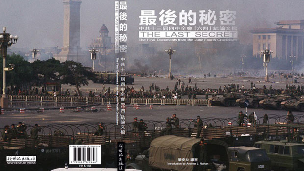 "The cover of ""The Last Secret,"" a new book based on previously undisclosed secret Communist Party documents that give the reader a fly-on-the-wall view of what happened in the corridors of power in the immediate aftermath of the Tiananmen crackdown of June 4, 1989."