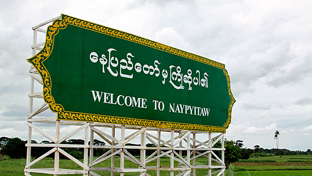 A sign welcomes visitors to Myanmar's capital Naypyidaw in a file photo.